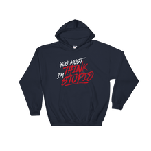 Load image into Gallery viewer, Think Stupid / Unisex Hooded Sweatshirt