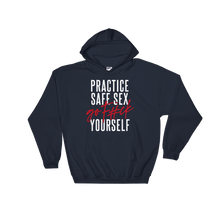Load image into Gallery viewer, Practice Safe Sex / Unisex Hooded Sweatshirt