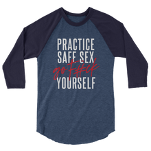 Load image into Gallery viewer, Practice Safe Sex / Unisex 3/4 Sleeve Raglan
