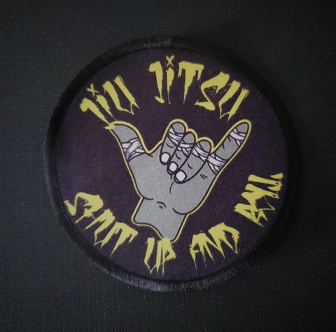 """Jiu Jitsu Shut Up And Roll"" - 3'' Round Iron On Patch"