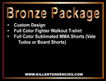 Bronze Package - Custom Fight Gear