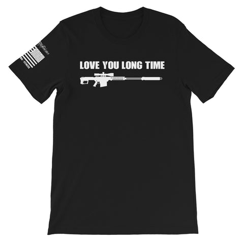 Love You Long Time - Short-Sleeve Unisex T-Shirt