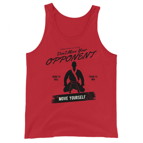 """Don't Move your Opponent"" - Unisex  Tank Top"