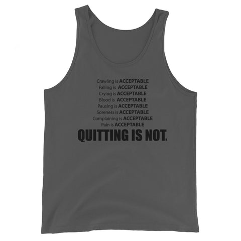 """Quitting is Not an Option"" - Unisex  Tank Top"