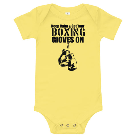 Keep Calm and Put Your Boxing Gloves On - Baby Bodysuit
