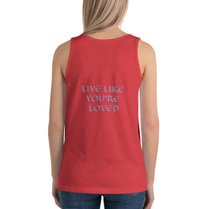 Women's Sleeveless T-Shirt- LIVE LIKE YOU'RE LOVED - Red Triblend / XS