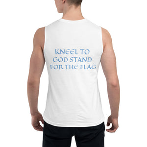 Men's Sleeveless Shirt- KNEEL TO GOD STAND FOR THE FLAG -
