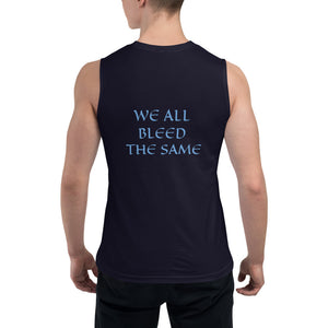Men's Sleeveless Shirt- WE ALL BLEED THE SAME -