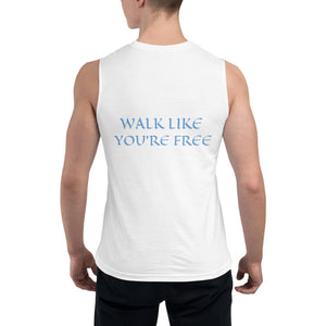 Men's Sleeveless Shirt- WALK LIKE YOU'RE FREE -