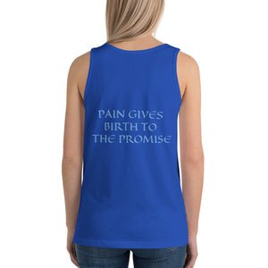 Women's Sleeveless T-Shirt- PAIN GIVES BIRTH TO THE PROMISE - True Royal / XS