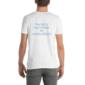 Men's T-Shirt Short-Sleeve- THERE'S FREEDOM IN SURRENDER - White / S