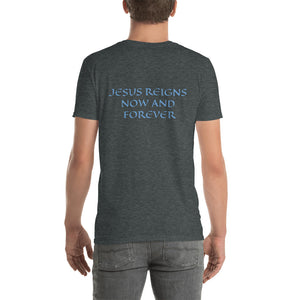 Men's T-Shirt Short-Sleeve- JESUS REIGNS NOW AND FOREVER - Dark Heather / S