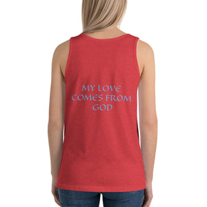 Women's Sleeveless T-Shirt- MY LOVE COMES FROM GOD - Red Triblend / XS