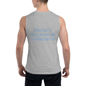 Men's Sleeveless Shirt- THERE'S FREEDOM IN SURRENDER -