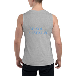 Men's Sleeveless Shirt- MY SOUL IS SATISFIED -