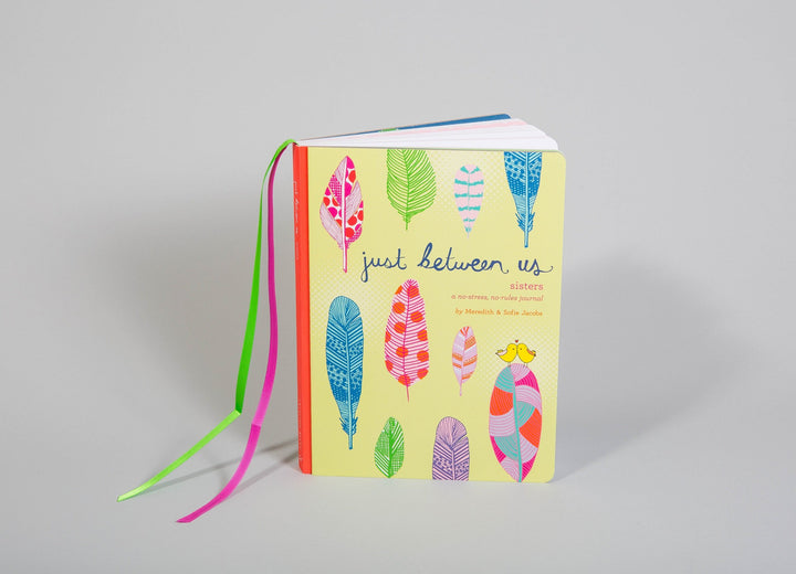 Just Between Us : Sisters a No-stress, No-rules Journal