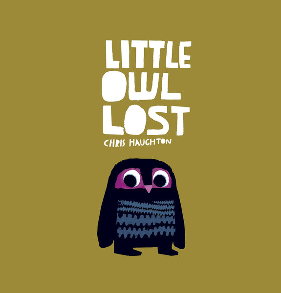 Little Owl Lost by Chris Haughton - Board Book