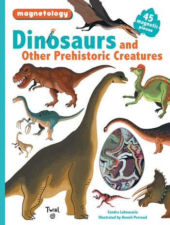 Magnetology: Dinosaurs and Other Prehistoric Creatures Activity Book