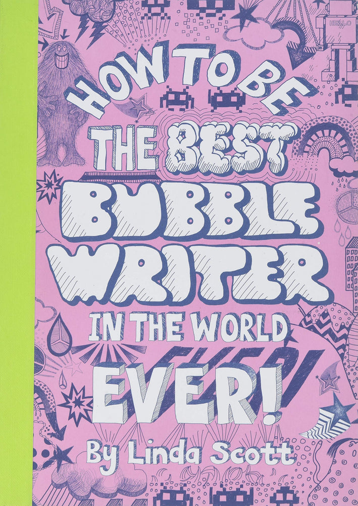 How to be the Best Bubble Writer