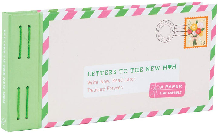 Letters to The New Mom: A Paper Time Capsule