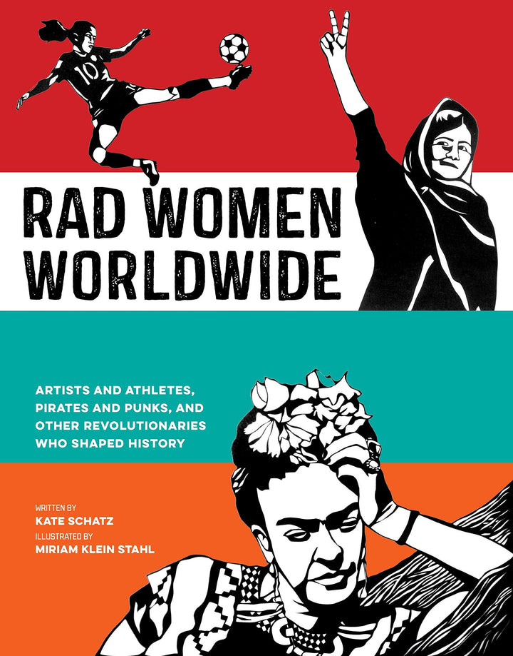Rad Women Worldwide - Youth Book for 6-8 graders