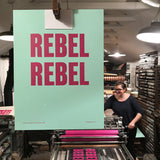 Letterpress printed wood type 'Rebel Rebel' poster.