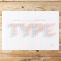 Letterpress 'I am type' poster by The Occasional Print Club.