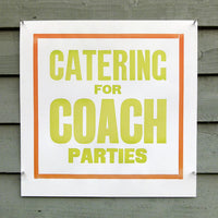 'Catering For Coach Parties' wood type poster