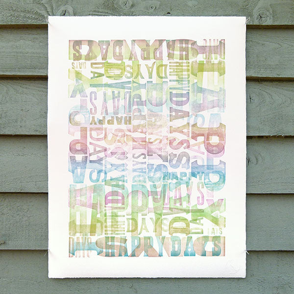 Limited edition 'Happy Days' wood type letterpress print