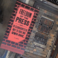 Letterpress printed wood type 'Freedom of the Press' poster.