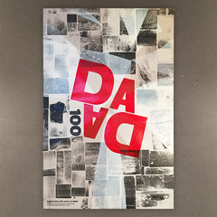 Limited edition 100 years of DADA wood type poster.