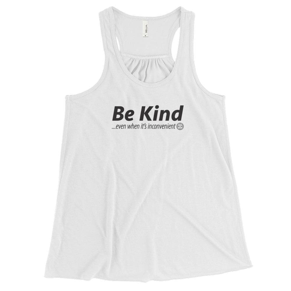 Be Kind . . . Even When It's Inconvenient Flowy Racerback Tank Mindful T-Shirt Co.