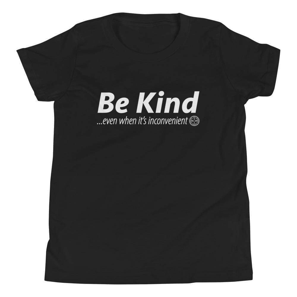 Be Kind . . . Even When It's Inconvenient Youth T-Shirt Mindful T-Shirt Co.