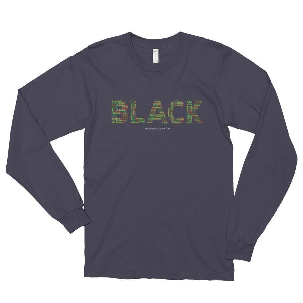 Black Leaders Long Sleeve T-Shirt Mindful T-Shirt Co.