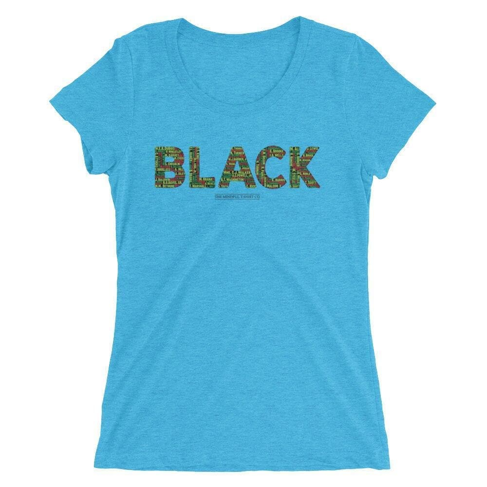 Black Leaders Women's Luxury T-Shirt Mindful T-Shirt Co.