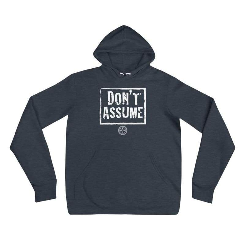 Don't Assume Hoodie Mindful T-Shirt Co.
