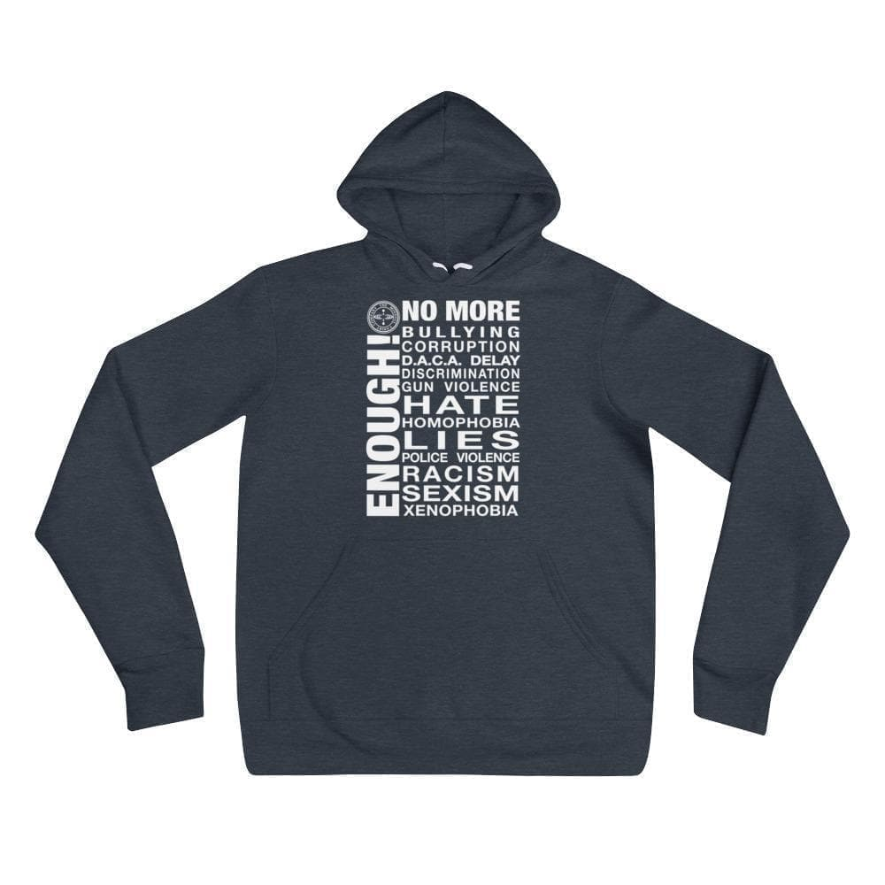 ENOUGH! - English Hoodie Mindful T-Shirt Co.