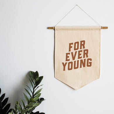 Forever Young Canvas Banner