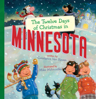 THE TWELVE DAYS OF CHRISTMAS IN MINNESOTA
