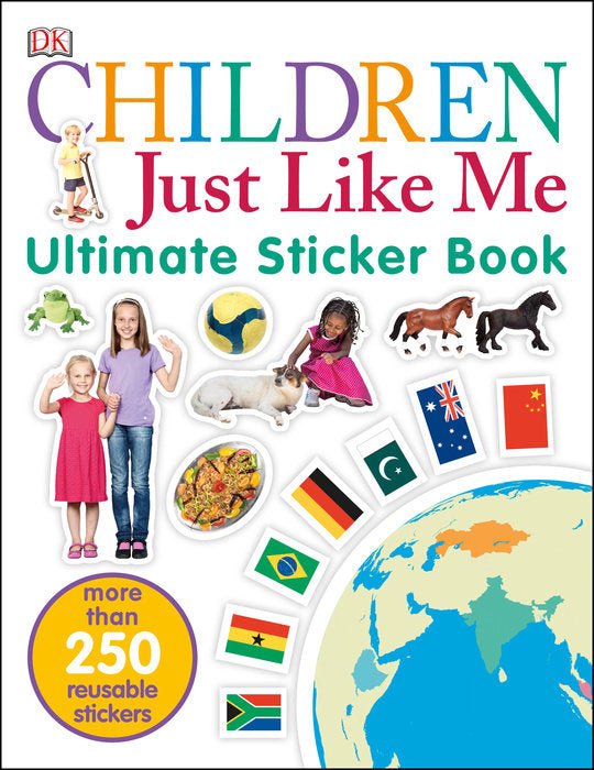 Children Just Like Me: Ultimate Sticker Book