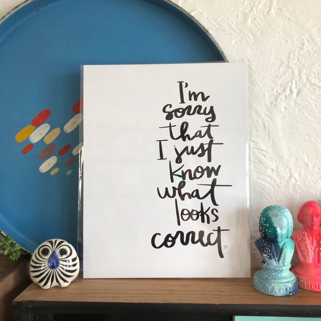 I'm Sorry... Print by Local Artist Lauren Strom