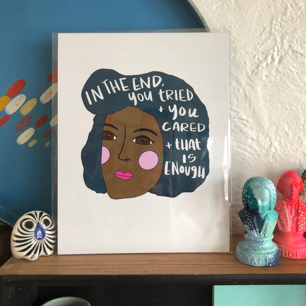 In The End... Print by Local Artist Lauren Strom