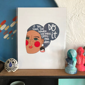 If You Have The Power...Print by Local Artist Lauren Strom