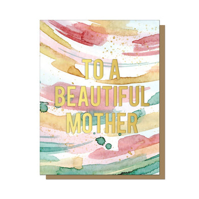 To A Beautiful Mother Greeting Card