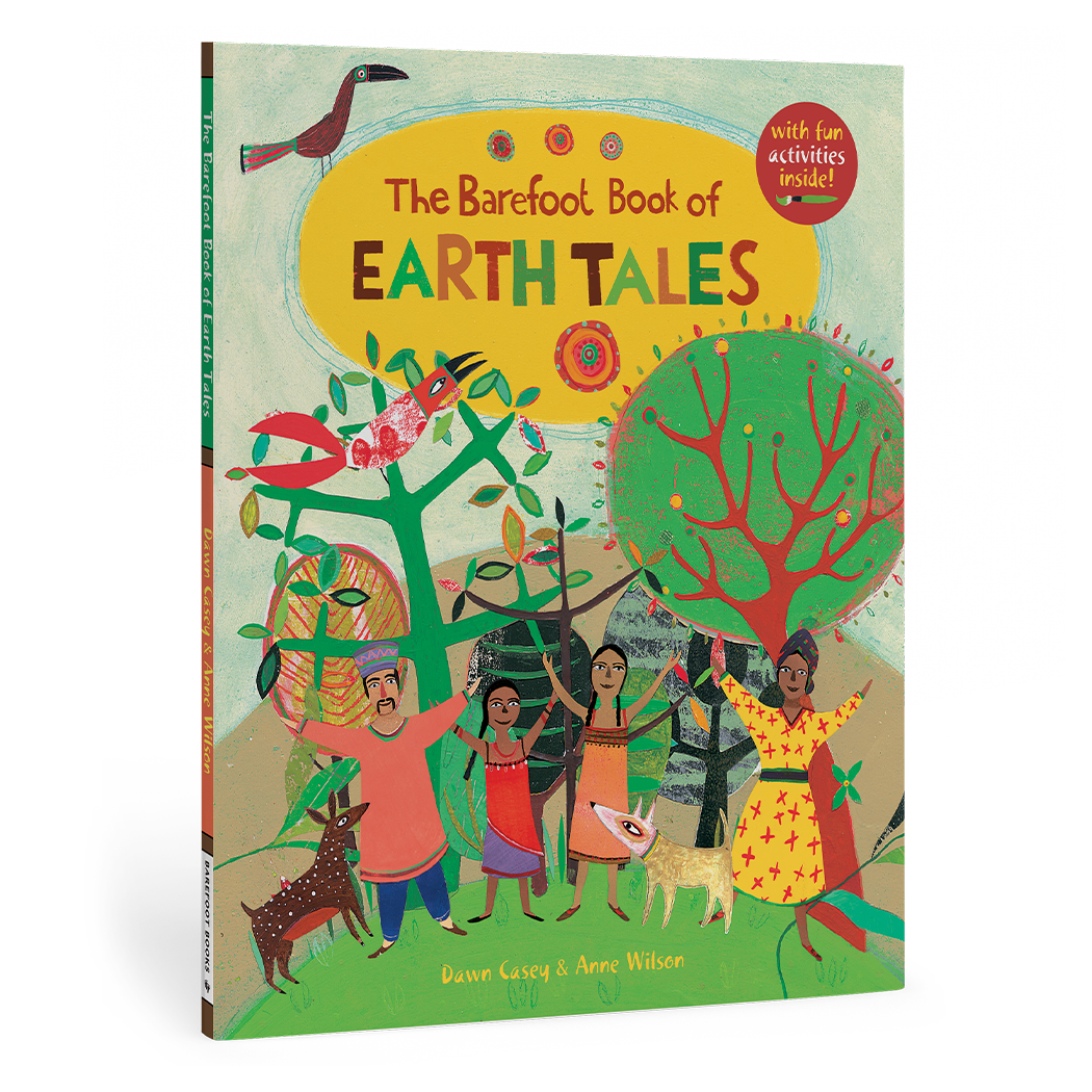 The Barefoot Book of Earth Tales