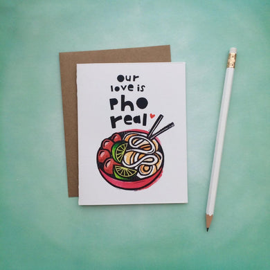 Our Love Is Pho Real Card