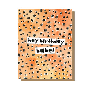 Hey Birthday Babe Card