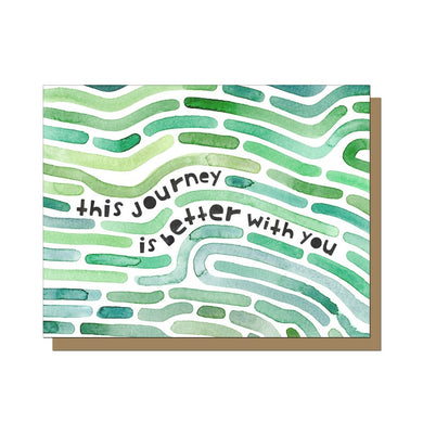 This Journey is Better With You Card