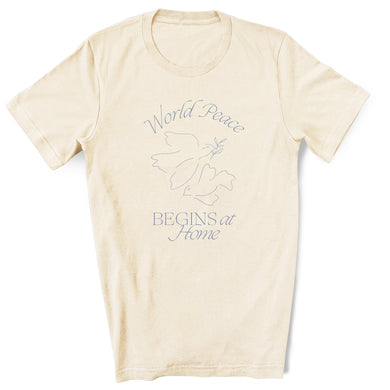 World Peace Begins At Home Adult T-Shirt
