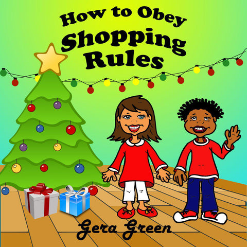 How to Obey Shopping Rules by Gera Green